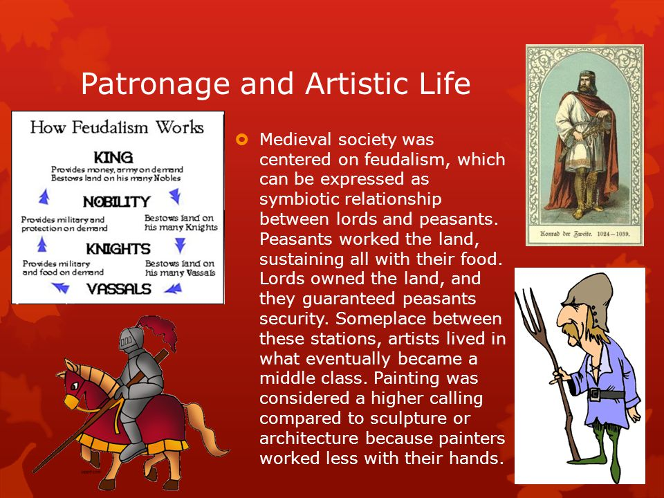 Patronage and Artistic Life