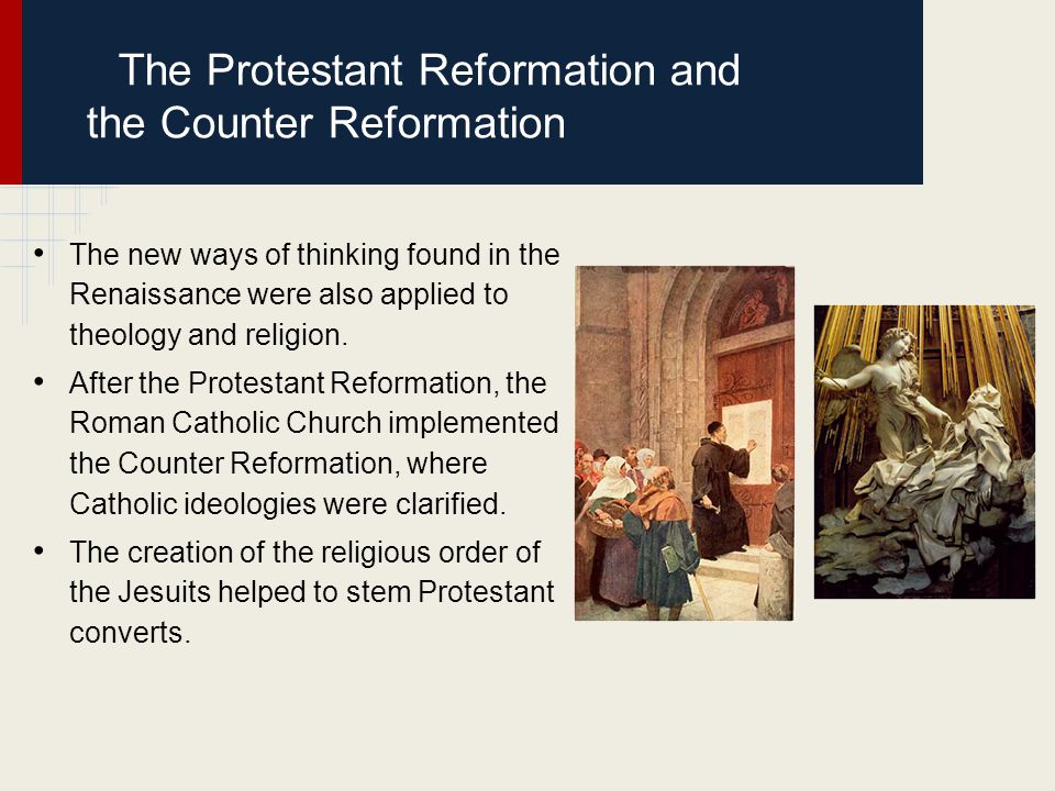 The Protestant Reformation and the Counter Reformation