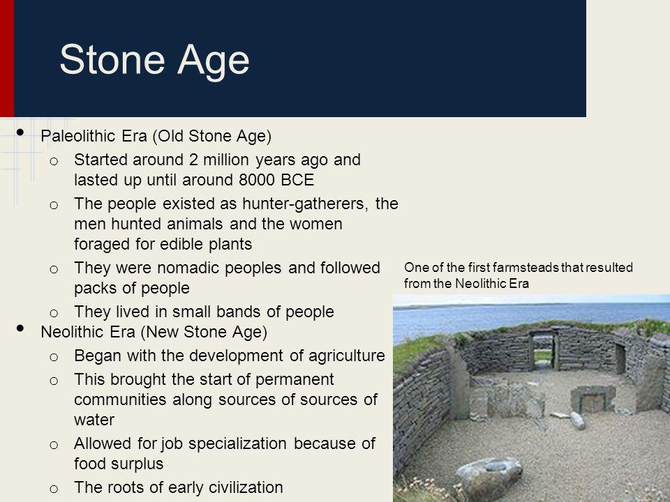 Stone Age Paleolithic Era (Old Stone Age)