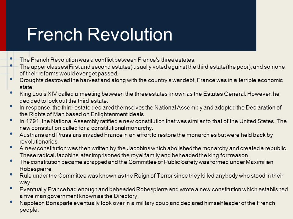 French Revolution The French Revolution was a conflict between France s three estates.