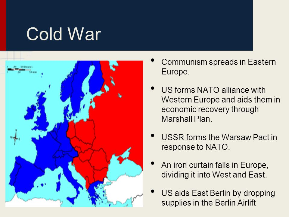 Cold War Communism spreads in Eastern Europe.