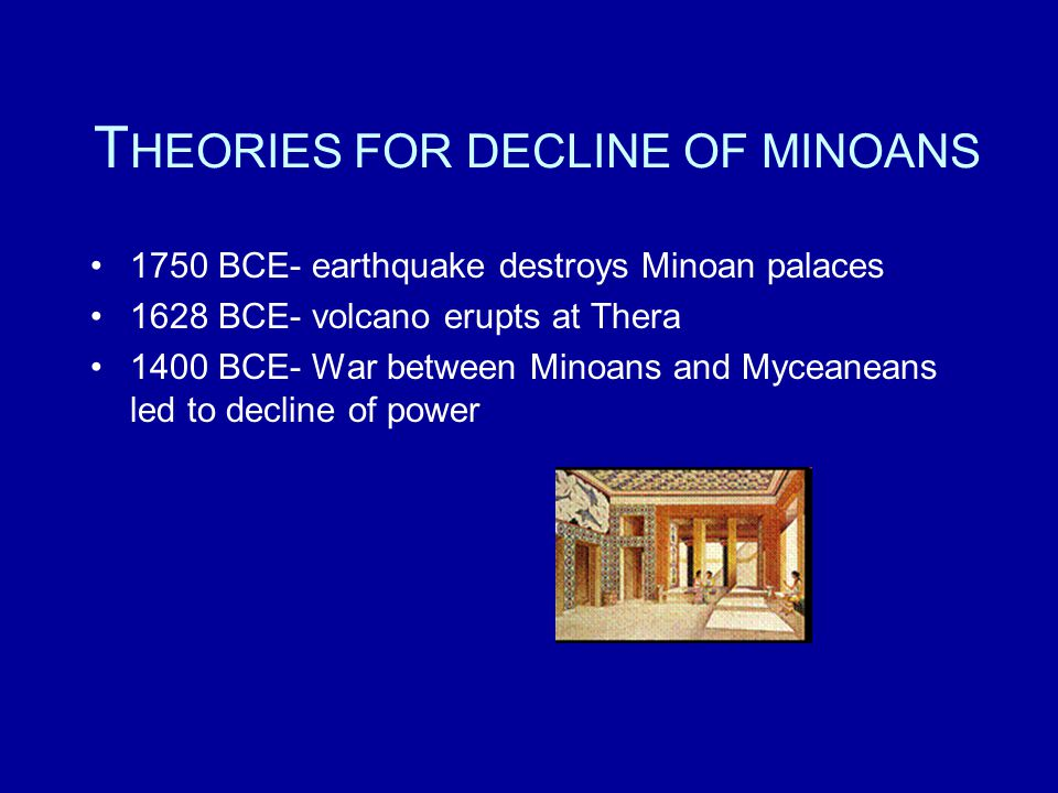 THEORIES FOR DECLINE OF MINOANS