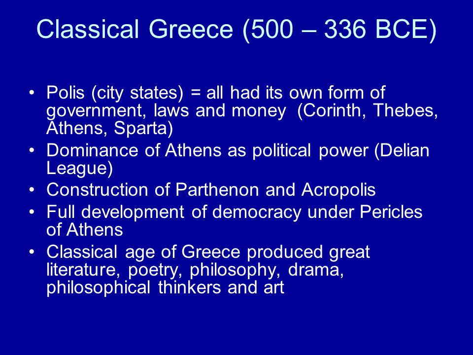 Classical Greece (500 – 336 BCE)
