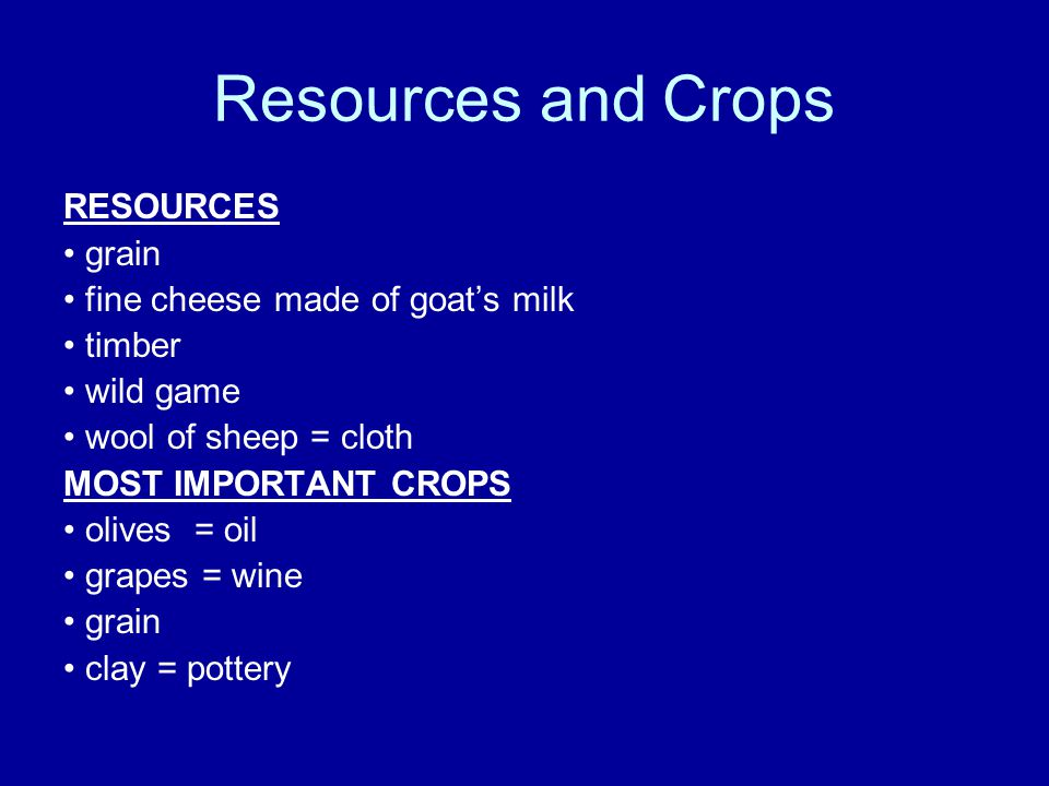 Resources and Crops RESOURCES • grain