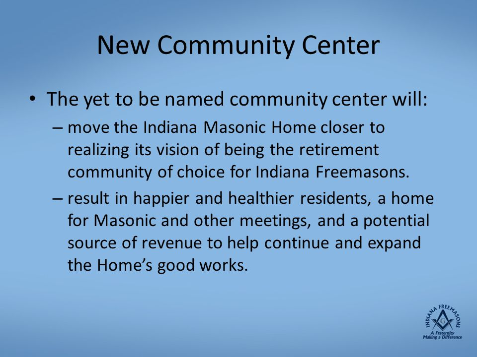 New Community Center The yet to be named community center will: