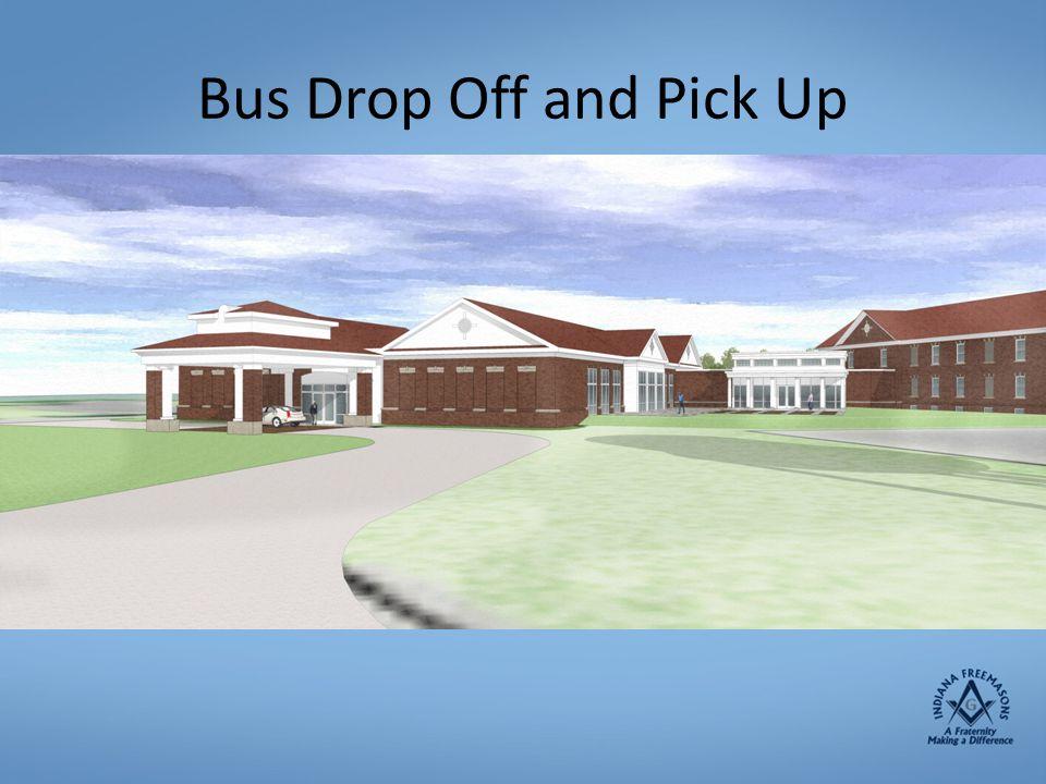 Bus Drop Off and Pick Up Drop off and Pick up