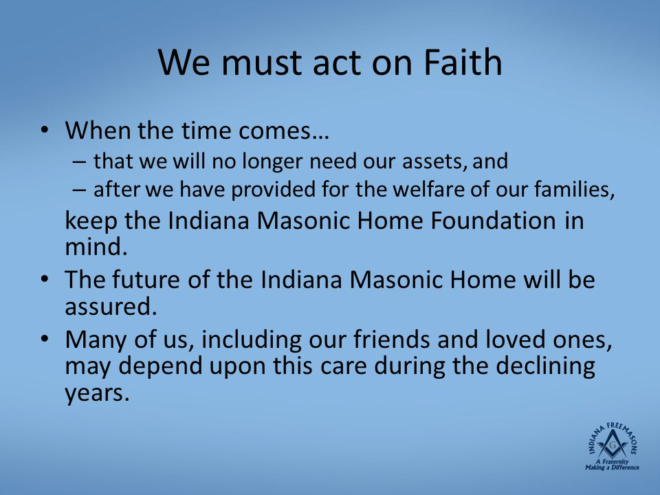We must act on Faith When the time comes…