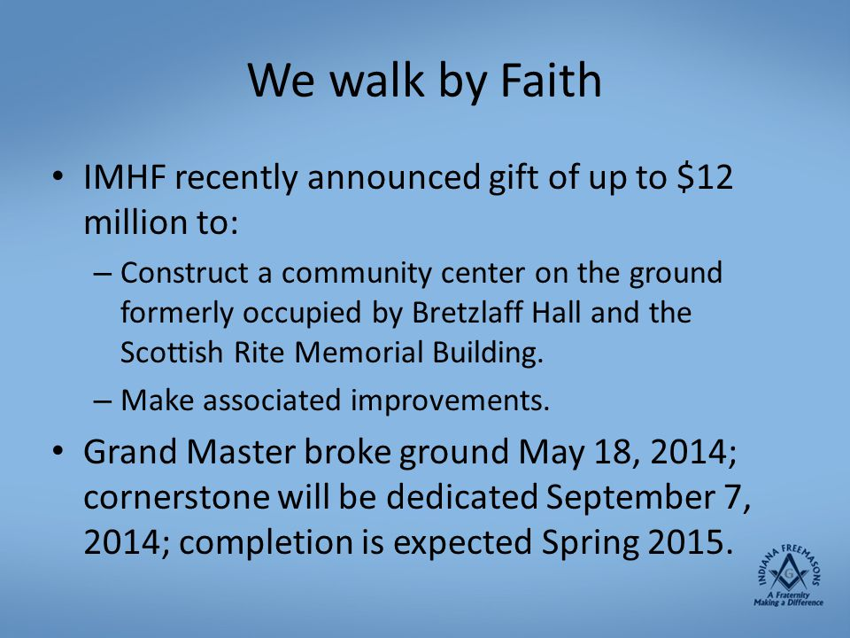 We walk by Faith IMHF recently announced gift of up to $12 million to: