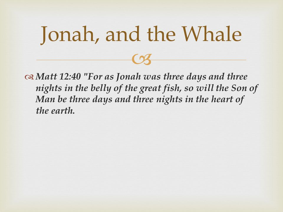 Jonah, and the Whale