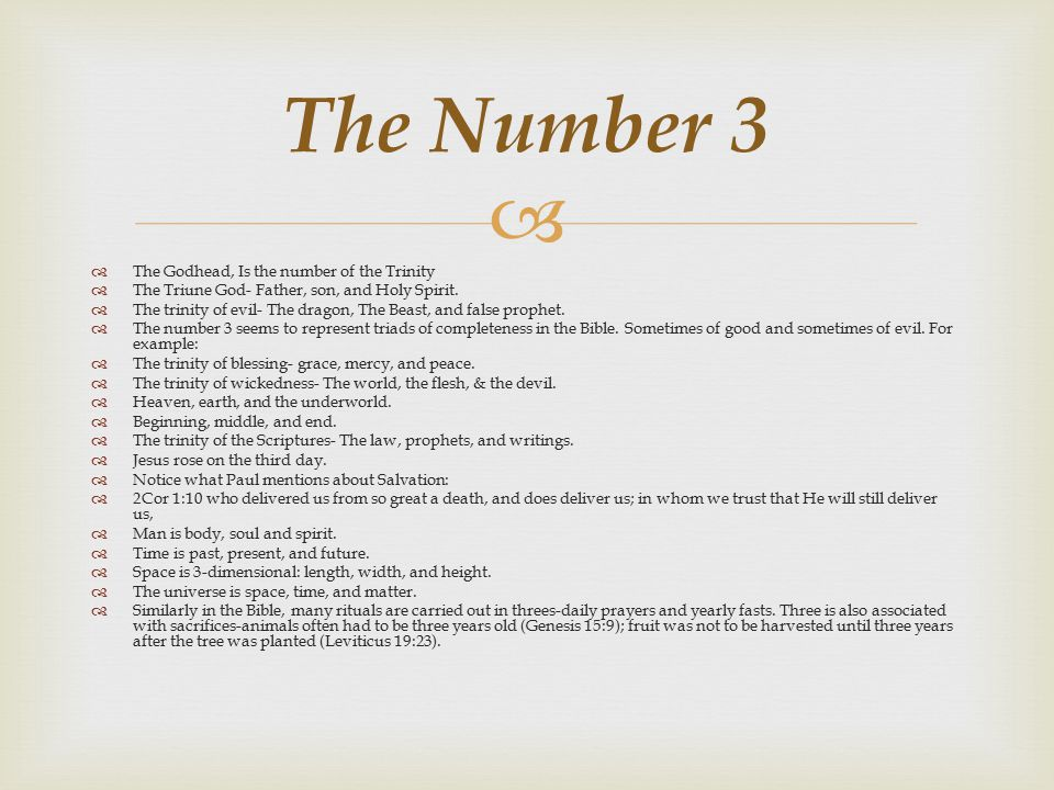 The Number 3 The Godhead, Is the number of the Trinity