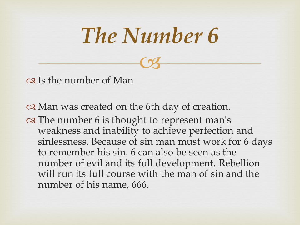 The Number 6 Is the number of Man