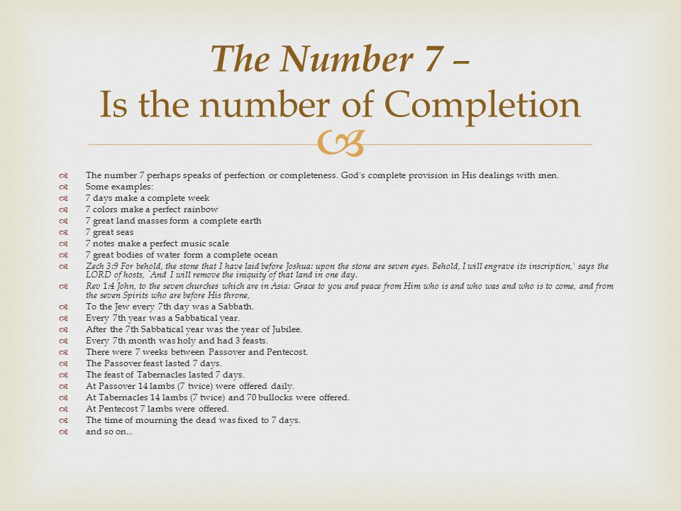 The Number 7 – Is the number of Completion
