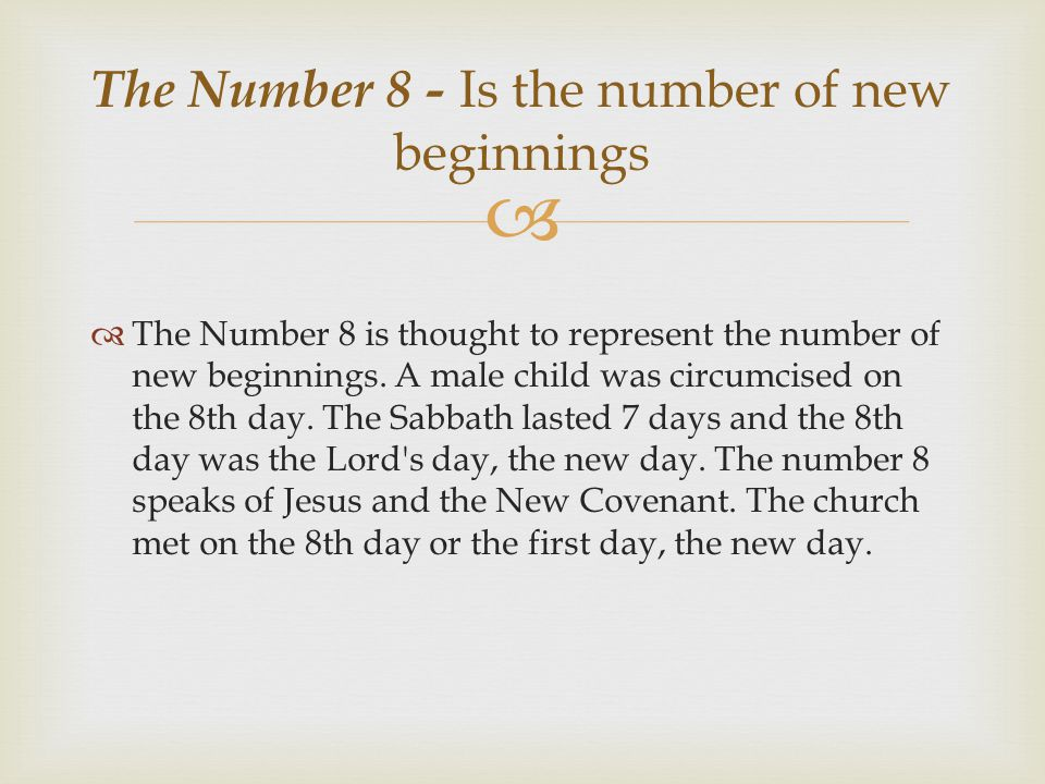 The Number 8 - Is the number of new beginnings