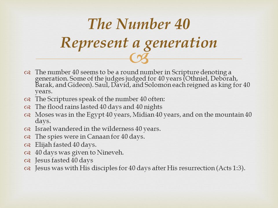 The Number 40 Represent a generation