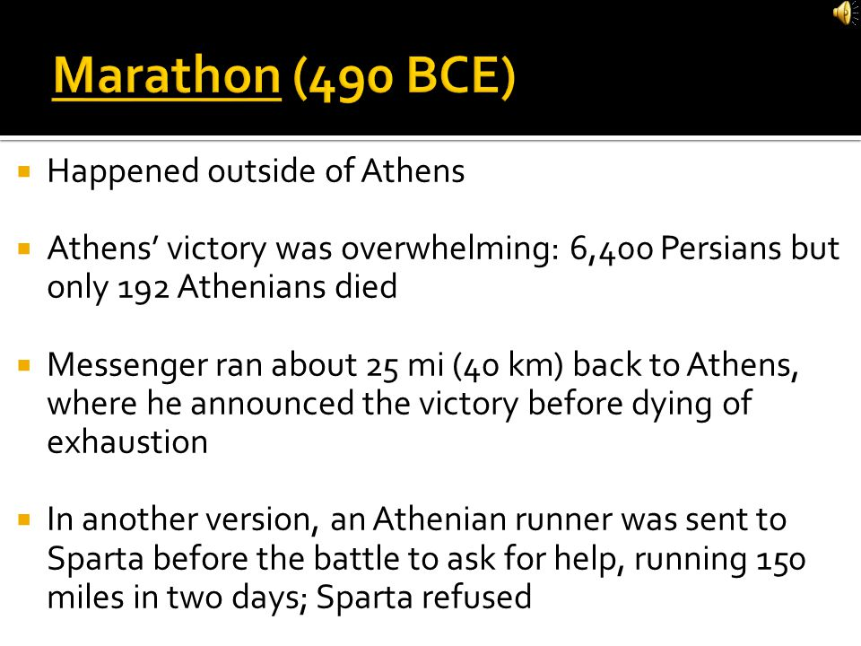 Marathon (490 BCE) Happened outside of Athens