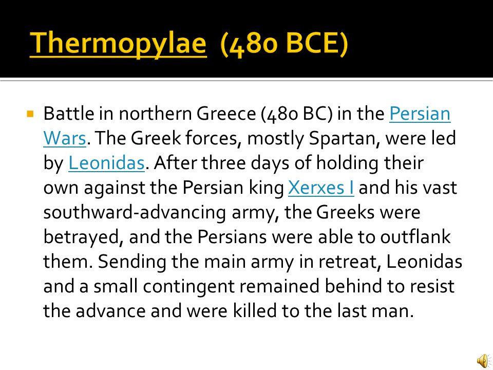 Thermopylae (480 BCE)