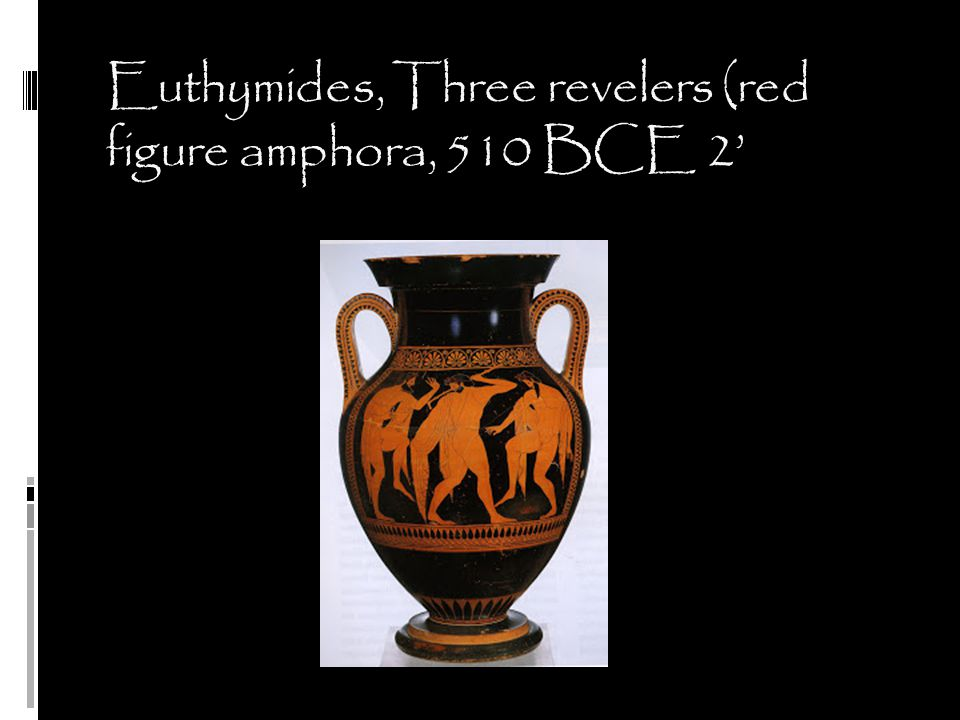 Euthymides, Three revelers (red figure amphora, 510 BCE 2'