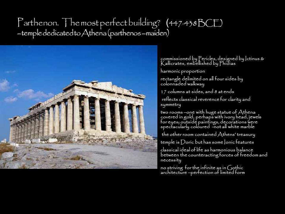 Parthenon. The most perfect building