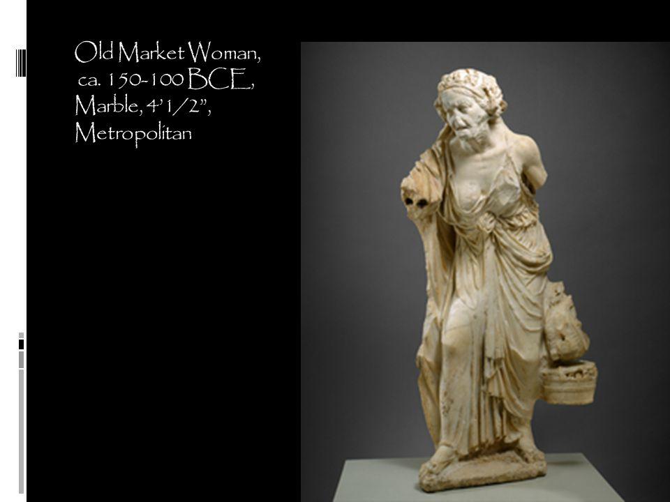 Old Market Woman, ca. 150-100 BCE, Marble, 4'1/2 , Metropolitan