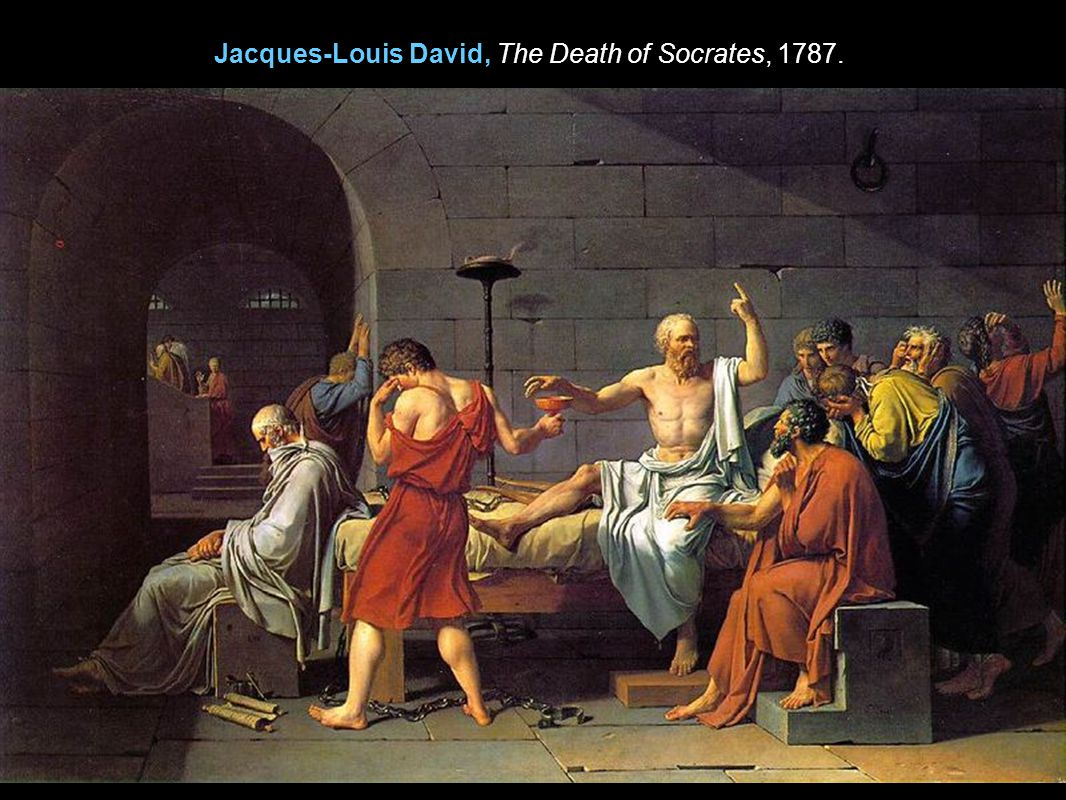Jacques-Louis David, The Death of Socrates, 1787.
