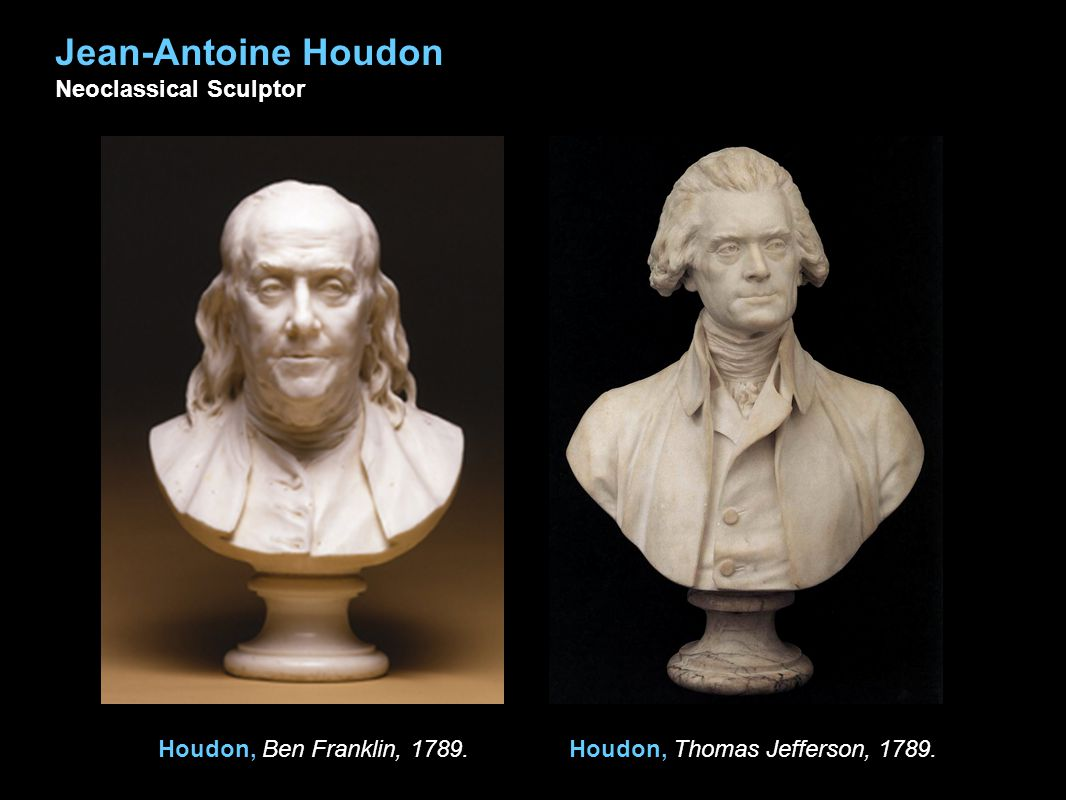 Houdon, Thomas Jefferson, 1789.