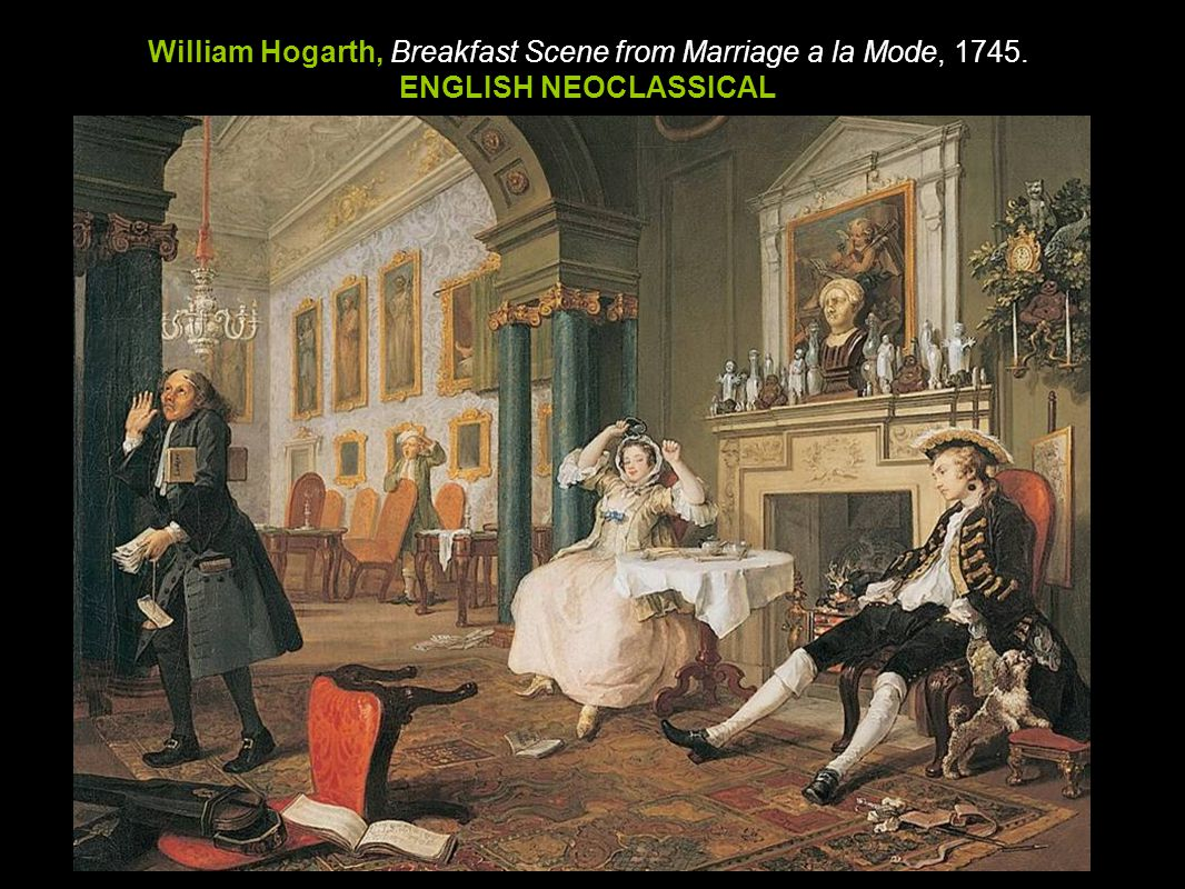 William Hogarth, Breakfast Scene from Marriage a la Mode, 1745.