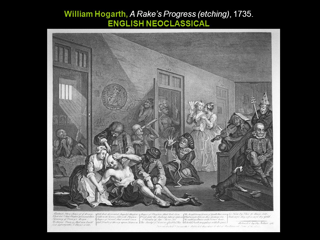 William Hogarth, A Rake's Progress (etching), 1735.