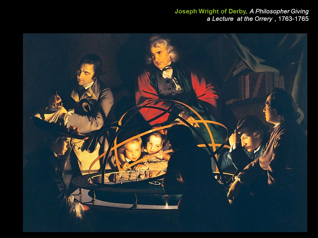 Joseph Wright of Derby, A Philosopher Giving a Lecture at the Orrery , 1763-1765