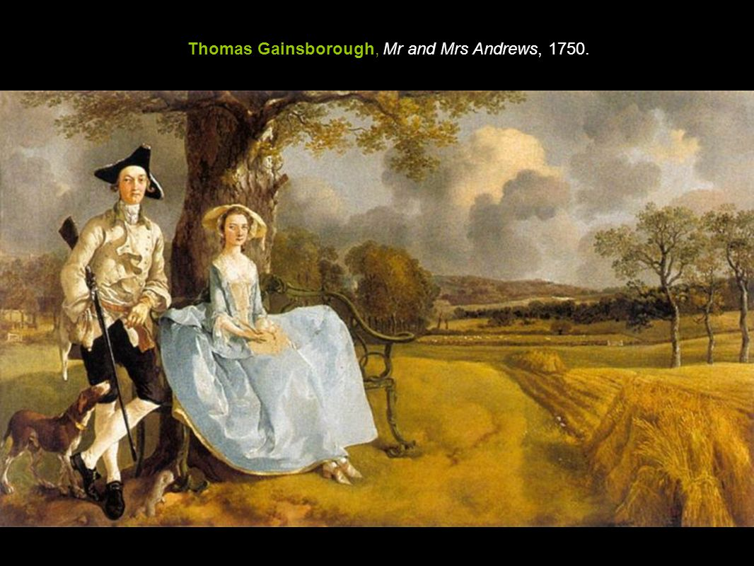 Thomas Gainsborough, Mr and Mrs Andrews, 1750.