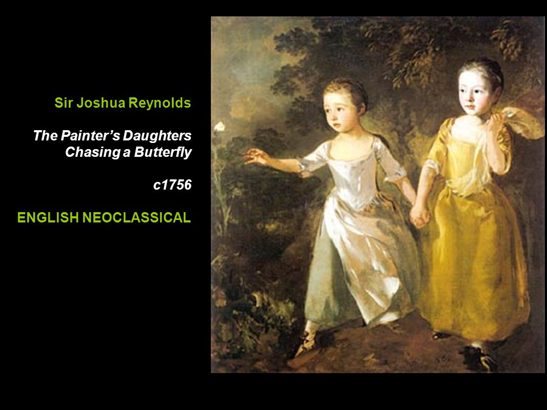 Sir Joshua Reynolds The Painter's Daughters Chasing a Butterfly c1756 ENGLISH NEOCLASSICAL