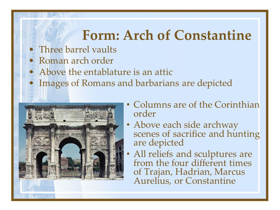 Form: Arch of Constantine