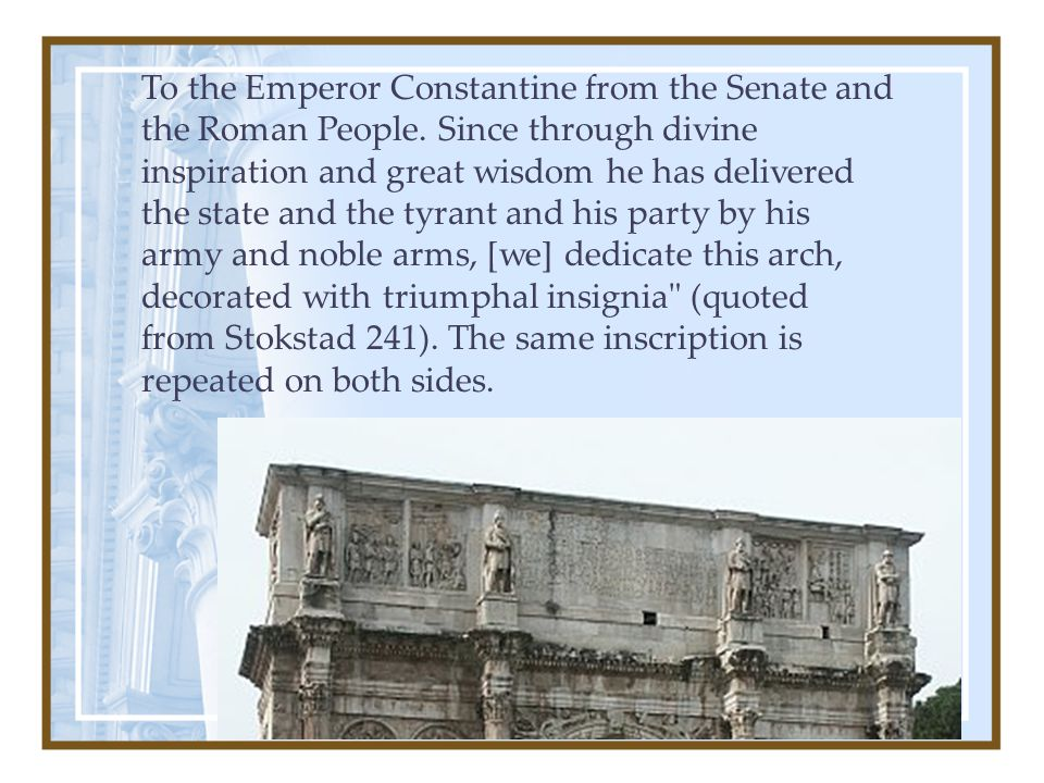 To the Emperor Constantine from the Senate and the Roman People