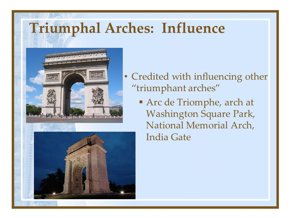 Triumphal Arches: Influence