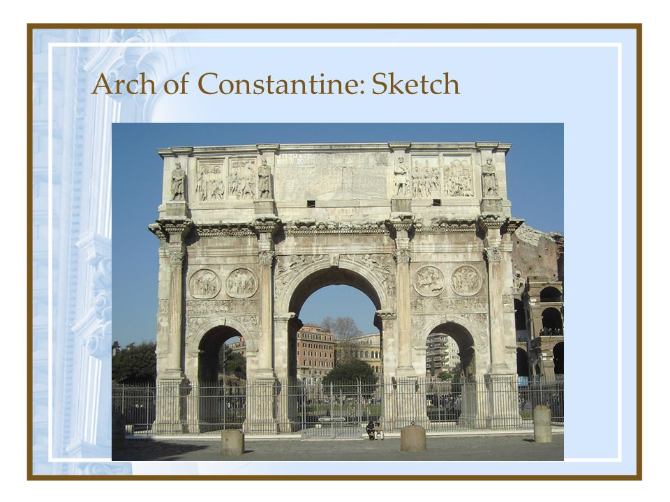 Arch of Constantine: Sketch