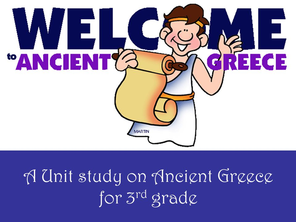 A Unit study on Ancient Greece for 3rd grade