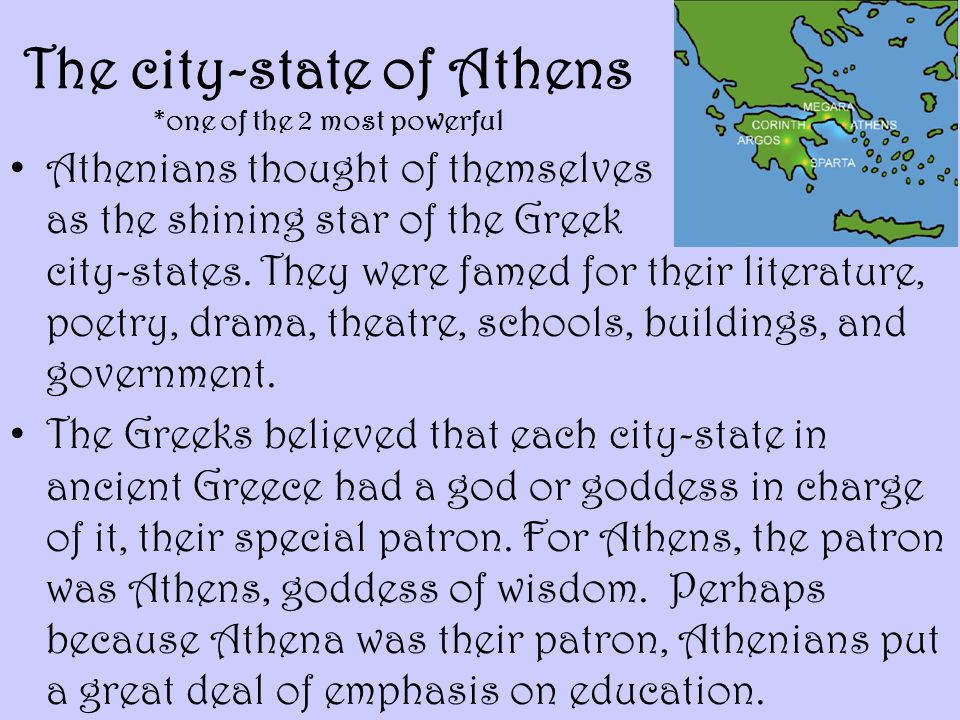 The city-state of Athens *one of the 2 most powerful