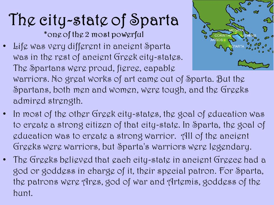 The city-state of Sparta *one of the 2 most powerful