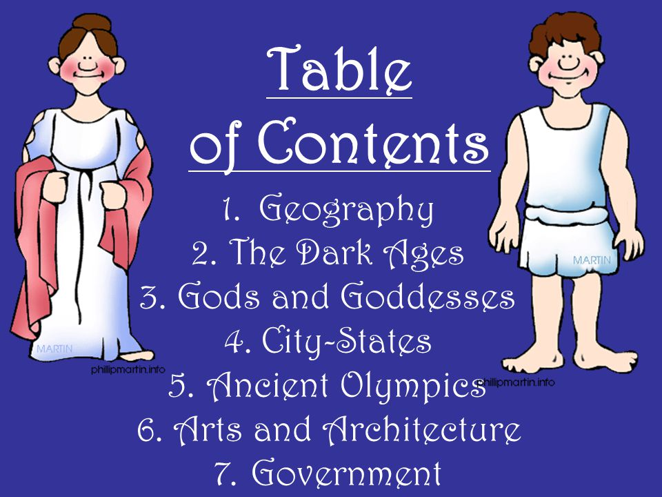 Table of Contents Geography The Dark Ages Gods and Goddesses