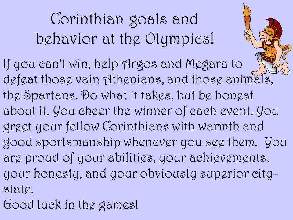 Corinthian goals and behavior at the Olympics!