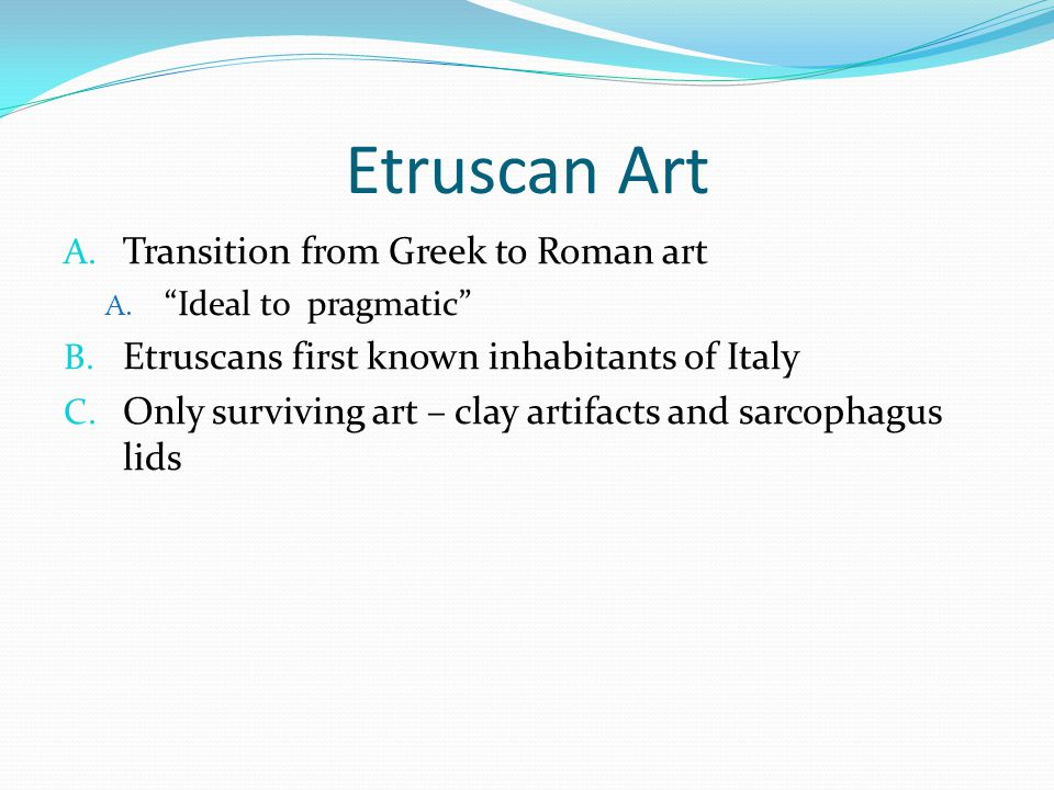 Etruscan Art Transition from Greek to Roman art