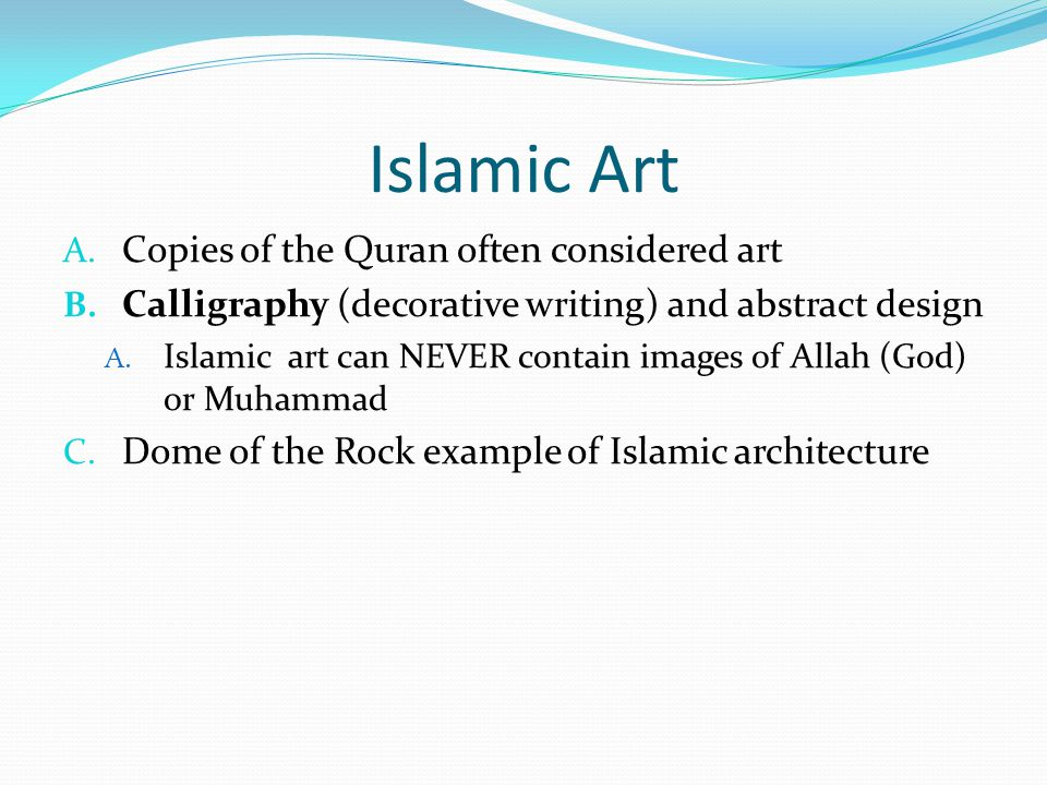 Islamic Art Copies of the Quran often considered art