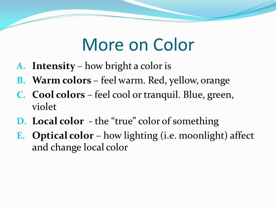 More on Color Intensity – how bright a color is