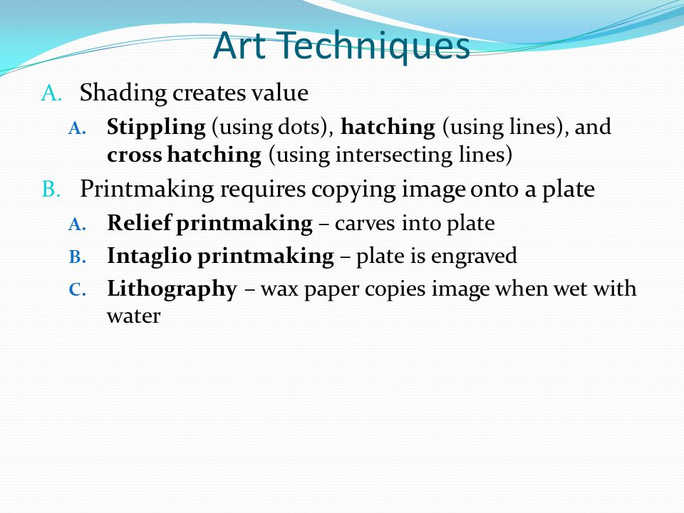 Art Techniques Shading creates value