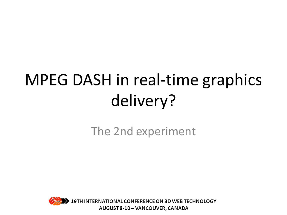 MPEG DASH in real-time graphics delivery