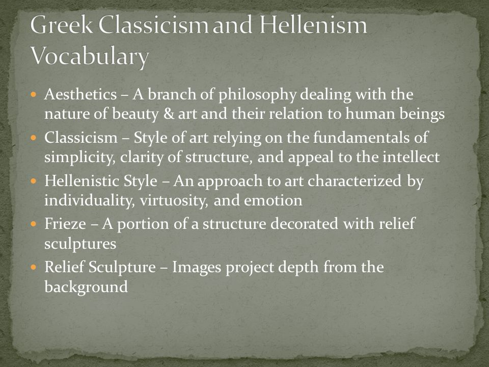 Greek Classicism and Hellenism Vocabulary