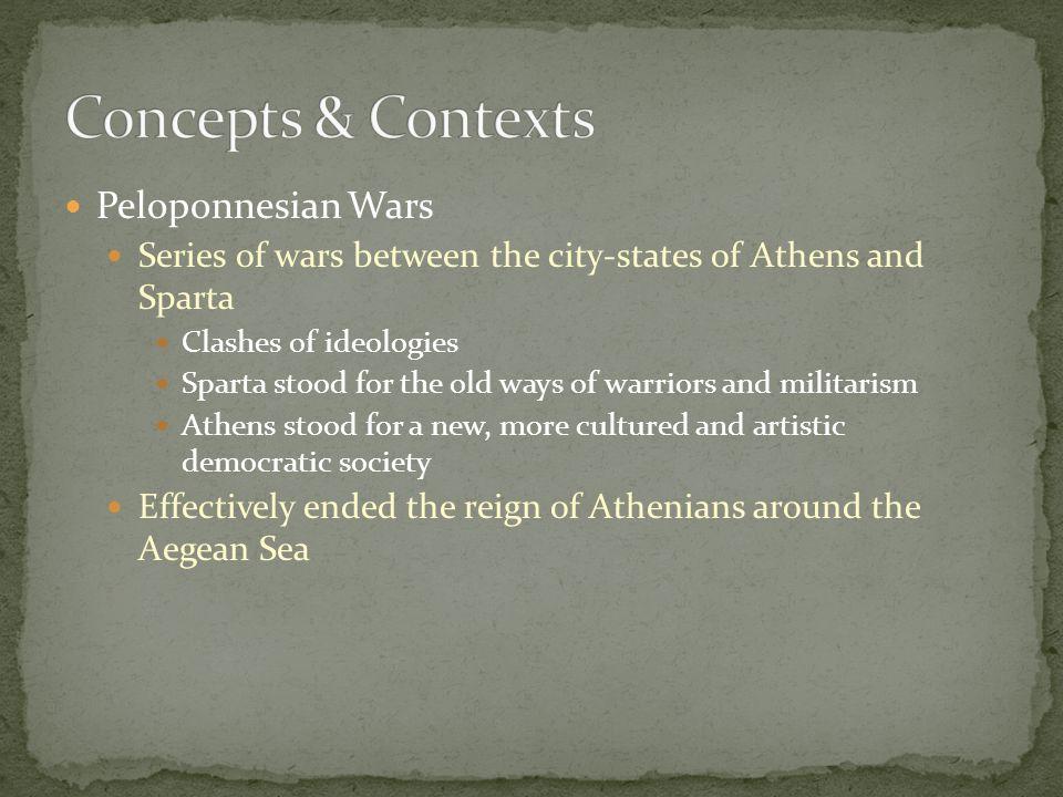 Concepts & Contexts Peloponnesian Wars