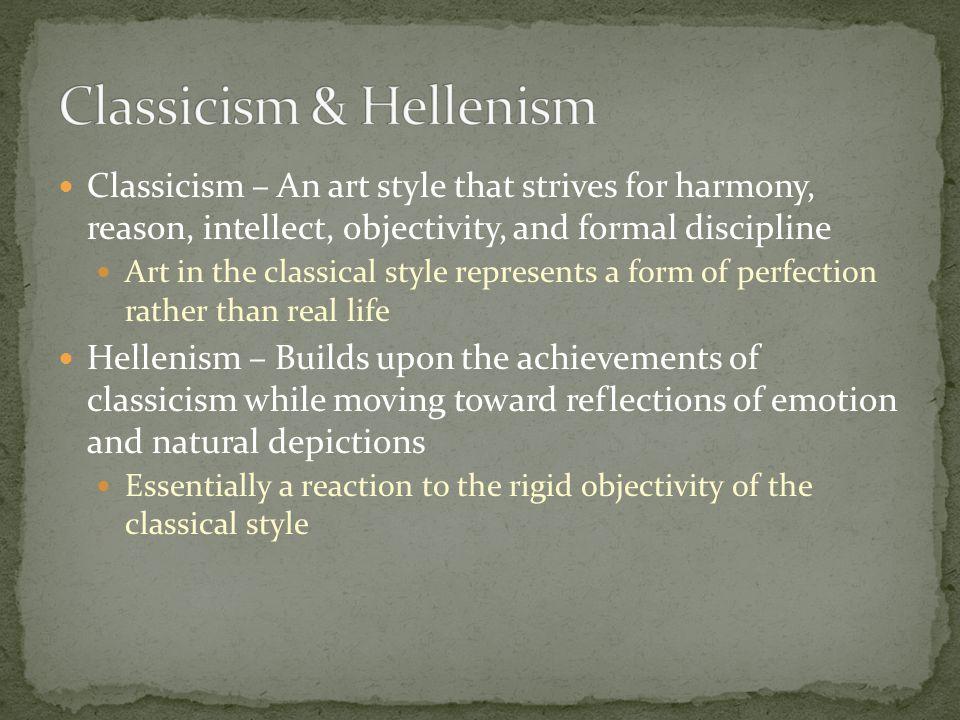 Classicism & Hellenism