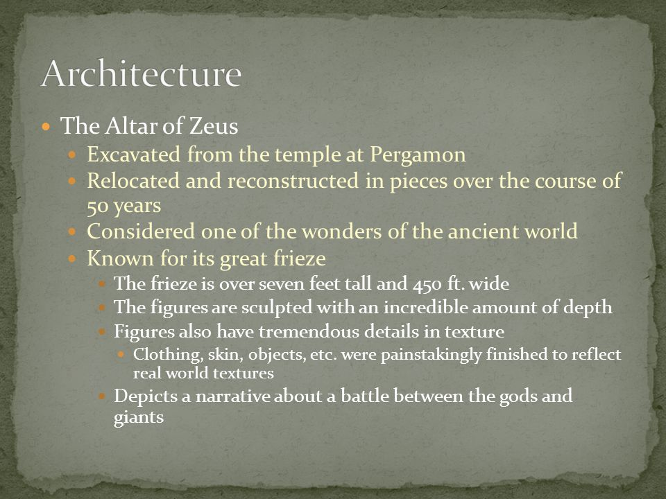 Architecture The Altar of Zeus Excavated from the temple at Pergamon