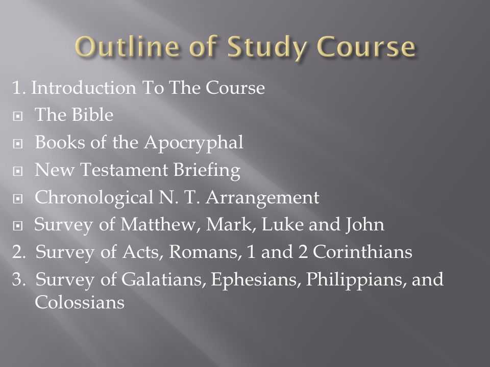 Outline of Study Course