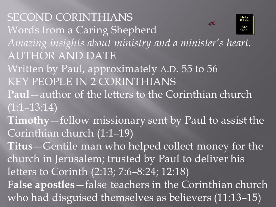 SECOND CORINTHIANS Words from a Caring Shepherd. Amazing insights about ministry and a minister's heart.